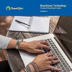 Boardroom Technology: The Board Portal Buyer's Guide
